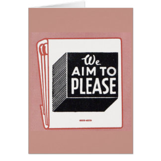 matchbook cover We Aim to Please Card