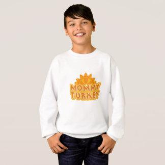 Matching Thanksgiving for Mom Mommy Turkey Sweatshirt