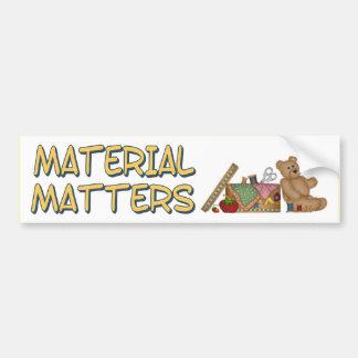 Material Matters Sewing Humor Bumper Sticker