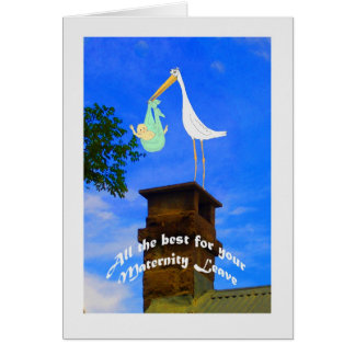 Maternity Leave stork and baby on chimney Card