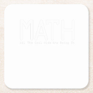 Math Are Doing It Funny Gift Square Paper Coaster