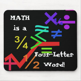 Math is a Four Letter Word Mousepad