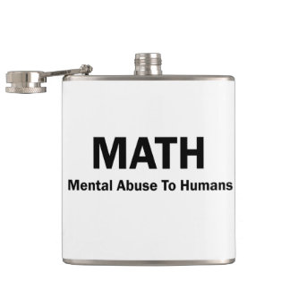 MATH Mental Abuse To Humans Hip Flask