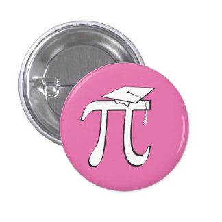 Math Pi Graduate - Pink and White 1 Inch Round Button