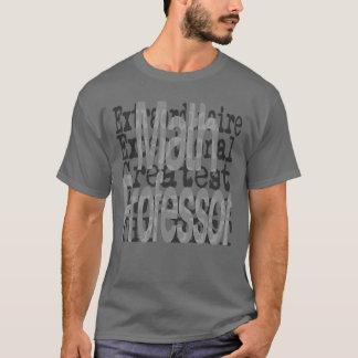 Math Professor Extraordinaire T-Shirt