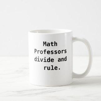Math Professor Mug Funny Math Pun Quote