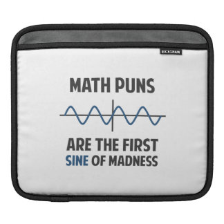 Math Puns First Sine of Madness iPad Sleeves
