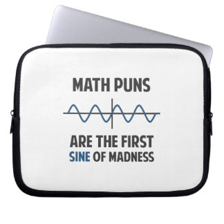 Math Puns First Sine of Madness Laptop Sleeve