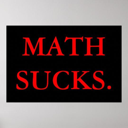 Math Sucks. Poster