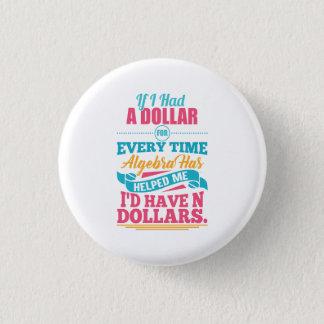Math Teacher Algebra Equation Pun N Dollars Button