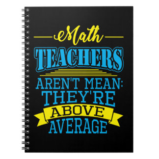 Math Teacher Are Above Average Notebooks