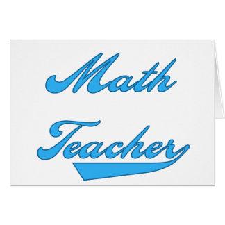 Math Teacher Blue Greeting Card