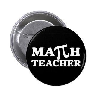 Math Teacher PI Pinback Buttons