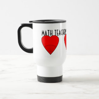 Math Teachers Believe In Angles Travel Mug
