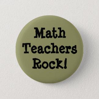 Math Teachers Rock! 2 Inch Round Button