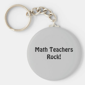 Math Teachers Rock! Keychain