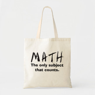 Math The Only Subject That Counts Tote Bag