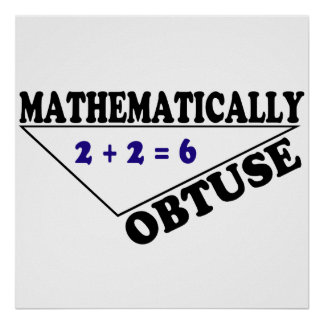 Mathematically Obtuse Poster