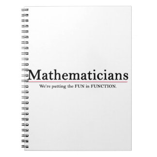 Mathematicians: Putting the Fun in Function Note Book