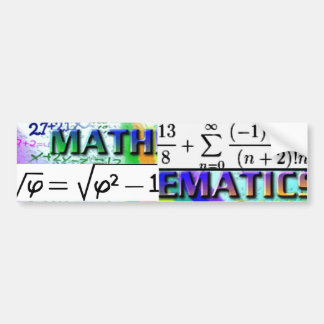 """Mathematics-GOTTA LOVE IT!"" Bumper Sticker"