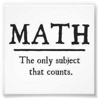 Maths le seul sujet qui compte  tirage photo