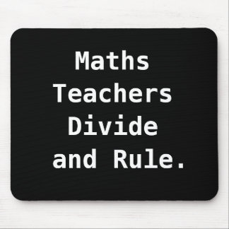 Maths Teacher Gift Funny Joke Pun Famous Quote Mouse Pad