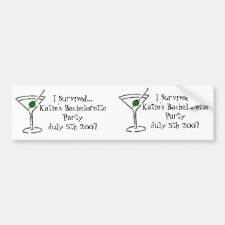 matini, matini, I Survived...Katie's Bacheloret... Bumper Sticker