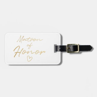 Matron of Honor - Gold faux foil Luggage Tag