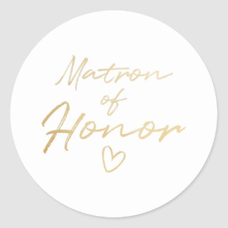 Matron of Honor - Gold faux foil sticker