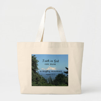 Matt:17:20 Faith in God can move a mighty mountain Large Tote Bag