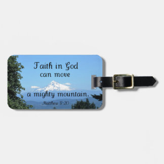 Matt:17:20 Faith in God can move a mighty mountain Luggage Tag