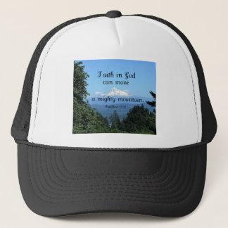 Matt:17:20 Faith in God can move a mighty mountain Trucker Hat