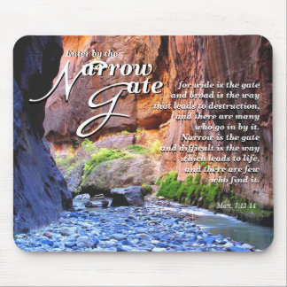 Matt.7:13-14 Narrow Gate Mouse Pad