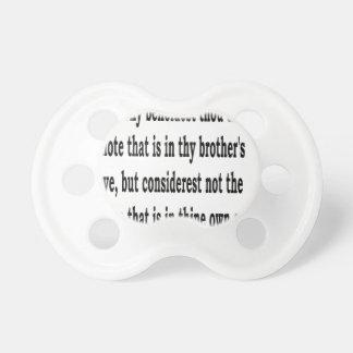 Matt. 7:3,w baby pacifier