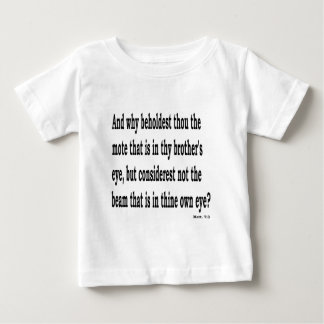 Matt. 7:3,w baby T-Shirt
