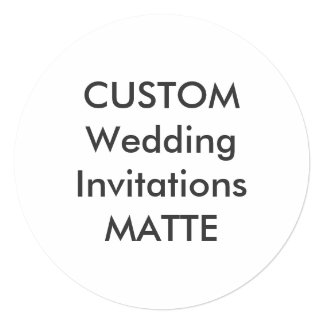 "MATTE 120lb 5.25"" Round Wedding Invitations"
