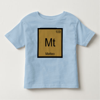 Matteo Name Chemistry Element Periodic Table Toddler T-shirt