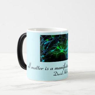Matter is a manifestation of energy magic mug
