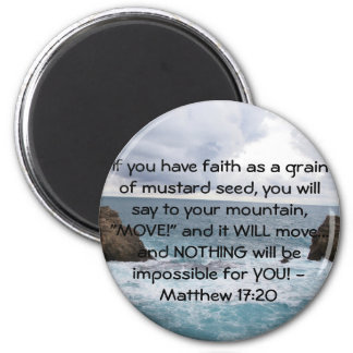 Matthew 17:20  Motivational Bible Quote 2 Inch Round Magnet