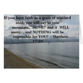 Matthew 17:20 - Motivational Inspirational Quote Card