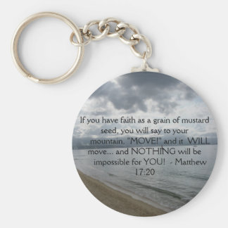 Matthew 17:20 - Motivational Inspirational Quote Keychain
