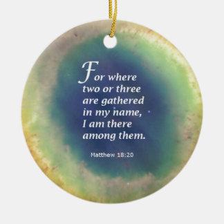 Matthew 18:20 round ceramic ornament