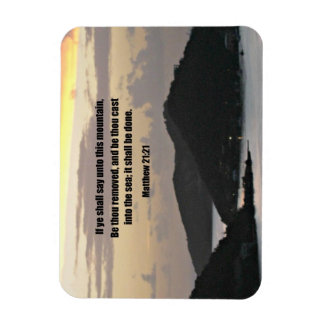Matthew 21:21 If ye shall say unto this mountain.. Rectangular Photo Magnet