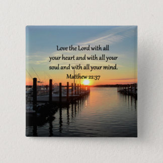 MATTHEW 22:37 SUNRISE SCRIPTURE VERSE DESIGN 2 INCH SQUARE BUTTON