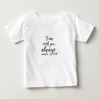 Matthew 28:20 baby T-Shirt
