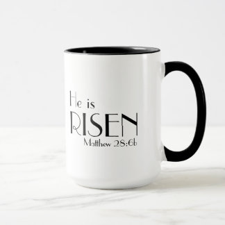 Matthew 28:6b He is Risen Bible Verse Mug