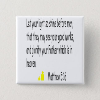 Matthew 5:16 button