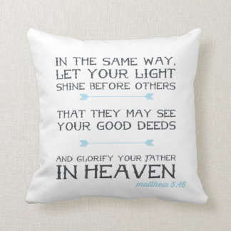Matthew 5:16 | Inspirational Bible Verse Throw Pillow