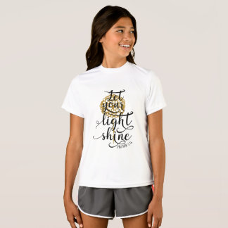 MATTHEW 5 16 LET YOUR LIGHT SHINE T-Shirt