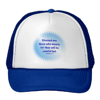 Matthew-5-4 - BLESSED ARE THOSE WHO MOURN... Trucker Hat